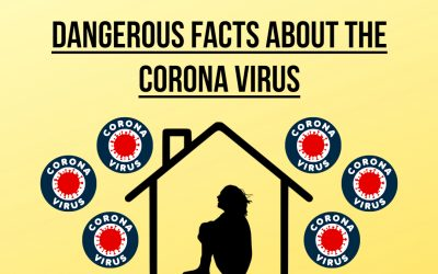 Dangerous Facts About The Coronavirus